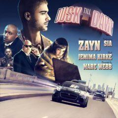 Zayn ft Sia - Dusk till Dawy