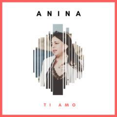 Anina - Ti amo